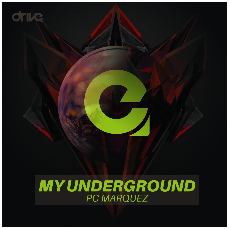 Pc Marquez - My Underground (Original Mix)