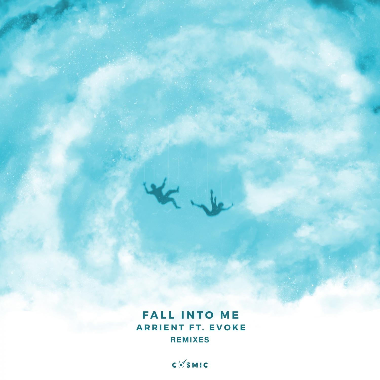 Arrient  &  Evoke  - Fall Into Me (feat. Evoke) (Heuse Remix)