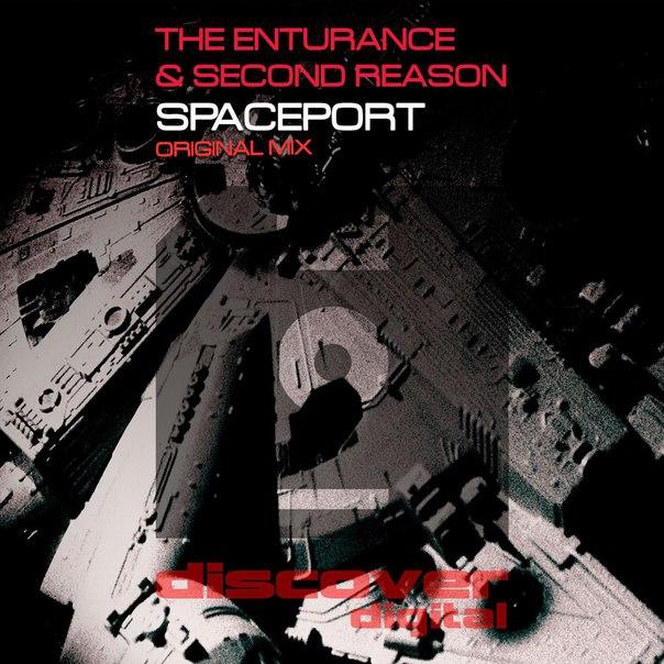 The Enturance & Second Reason - Spaceport (Original Mix)