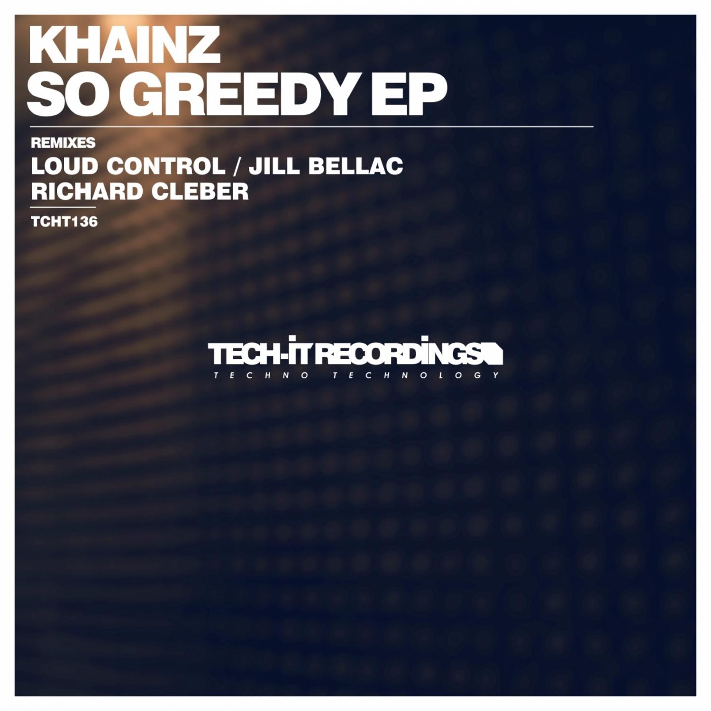 Khainz  - So Greedy (Richard Cleber Remix)