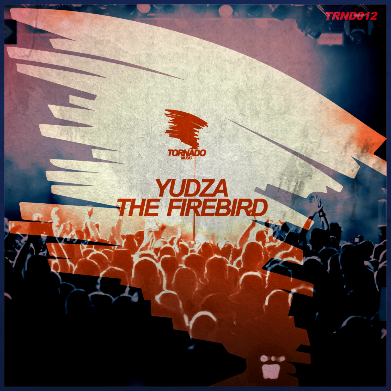 YUDZA - The Firebird (Original Mix)