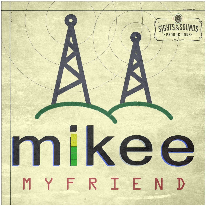 Mikee - My Friend (Original Mix)