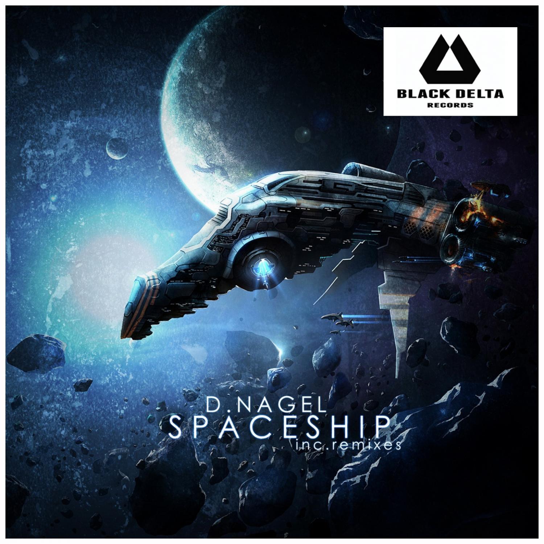 D.Nagel - Spaceship  (Original Mix)