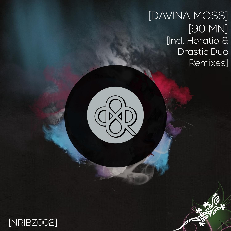 Davina Moss  - 90 Mn (Drastic Duo Remix)