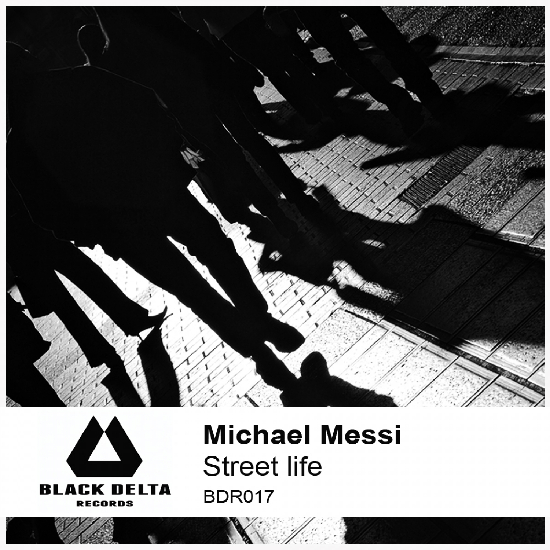 Michael Messi - Street life  (Original Mix)