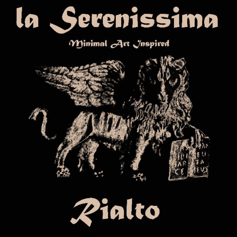 La Serenissima - Rialto  (Original Mix)