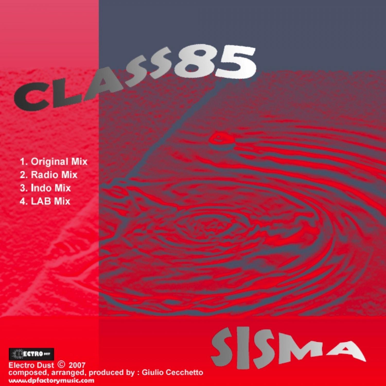 Class 85 - Sisma  (Original Mix)