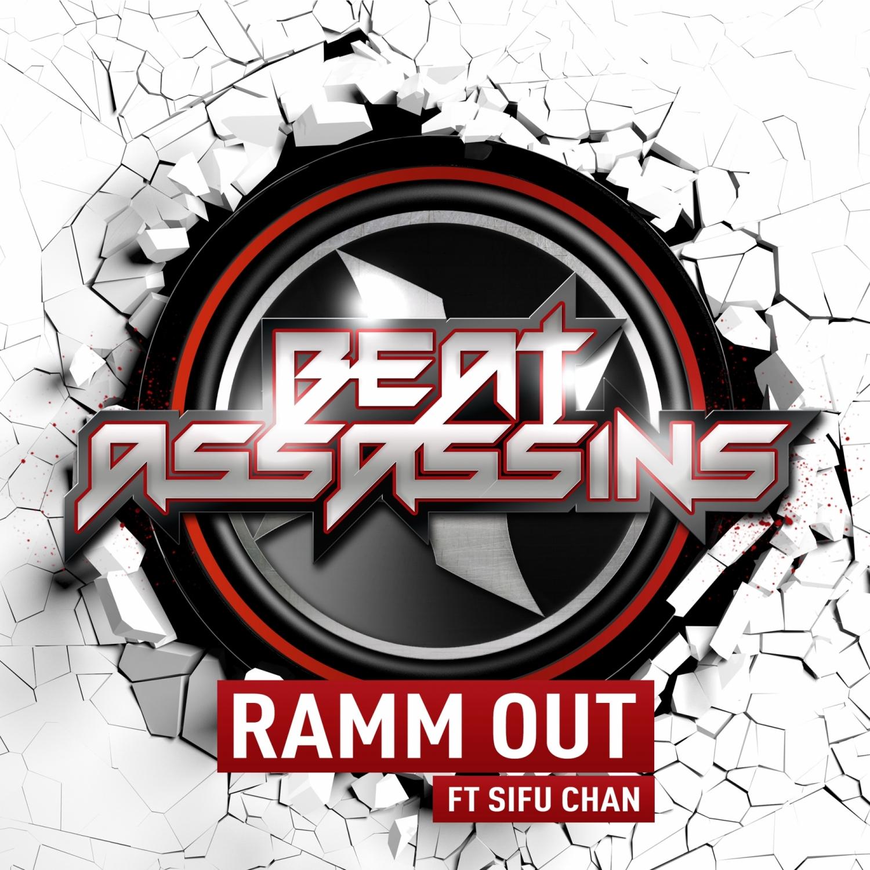 Beat Assassins  &  SiFu Chan  - Ramm Out  (feat. SiFu Chan) (D\'Silva Remix)