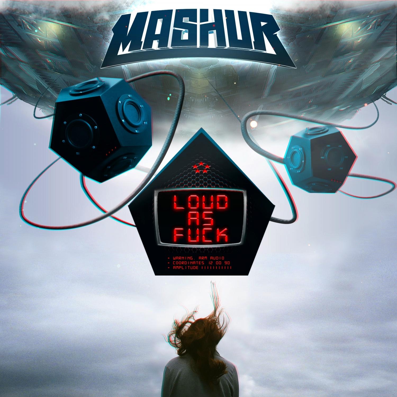 Mashur - Loud As Fuck  (Original Mix)
