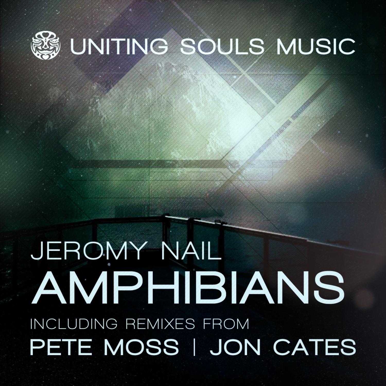 Jeromy Nail  - Amphibians (Pete Moss Remix)