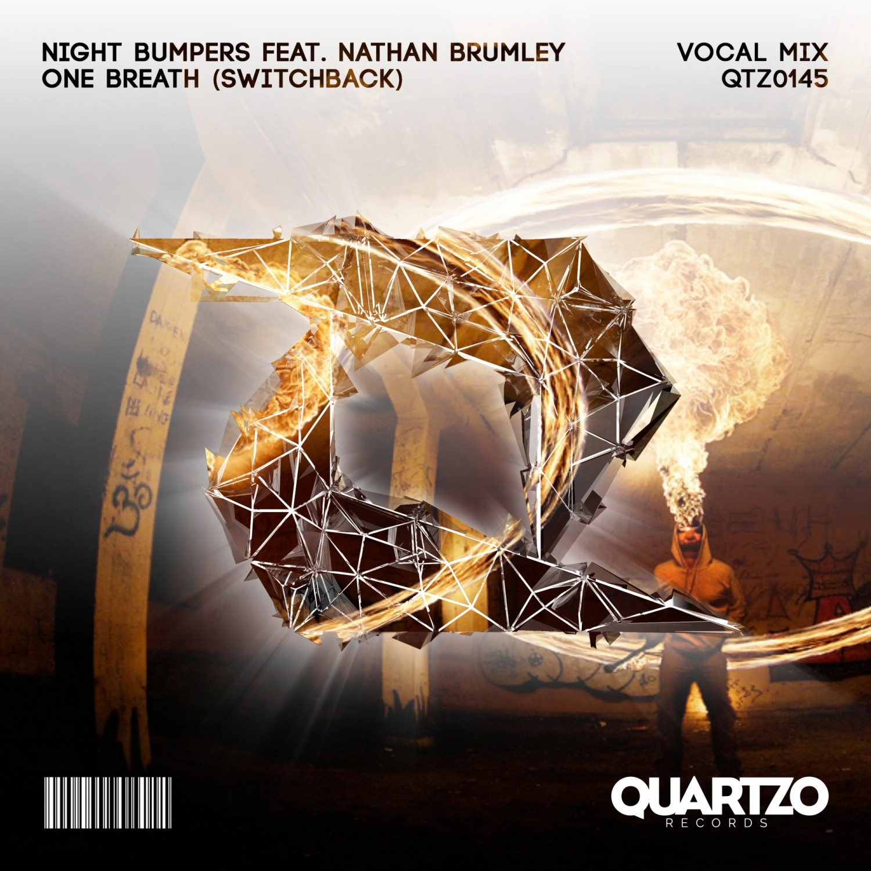 Night Bumpers & Nathan Brumley - One Breath (Radio Mix)
