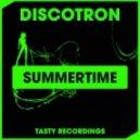 Discotron - Summertime (Dub Mix)