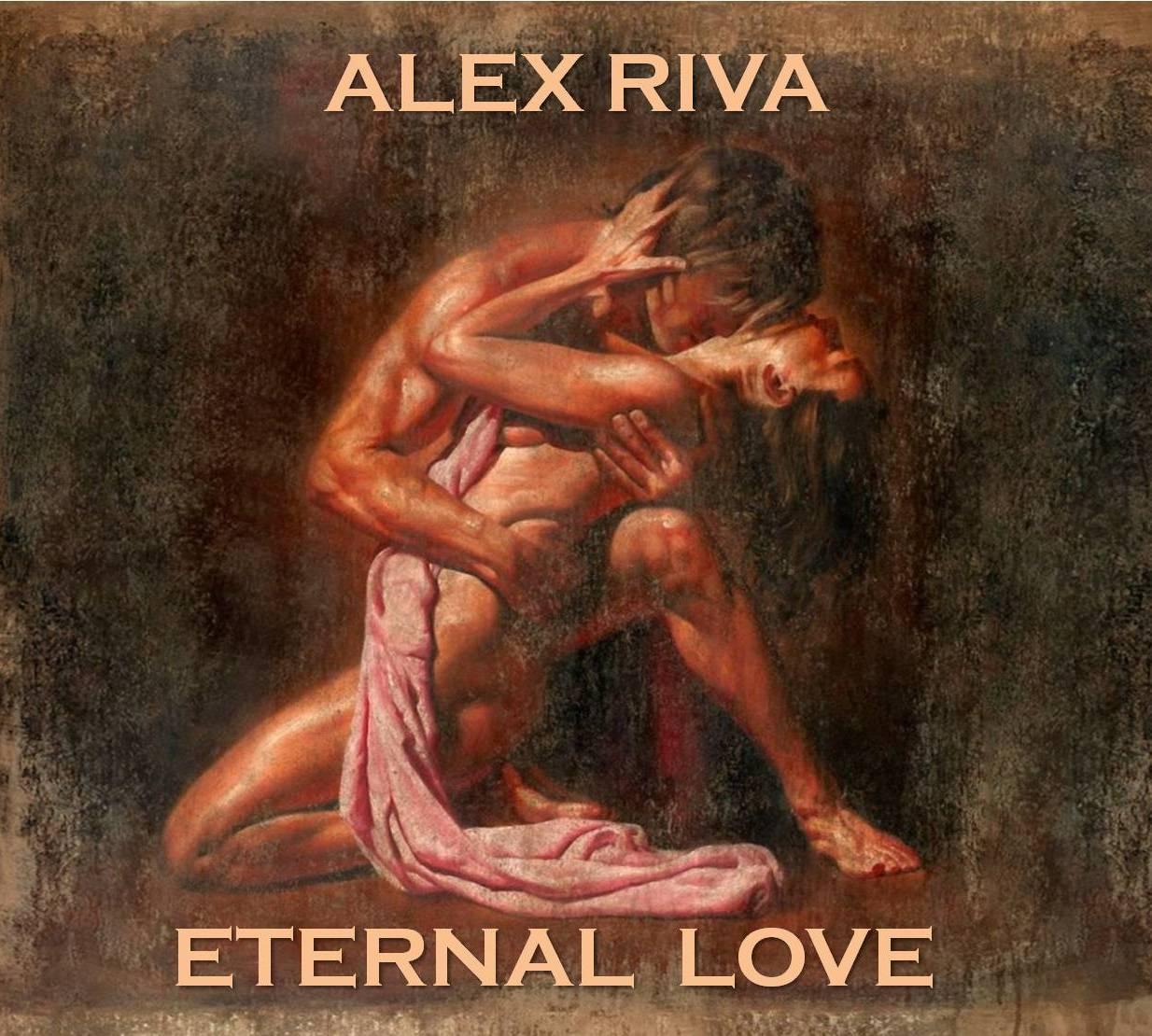 Alex Riva  - Eternal Love # 2 (Specially For Tana)
