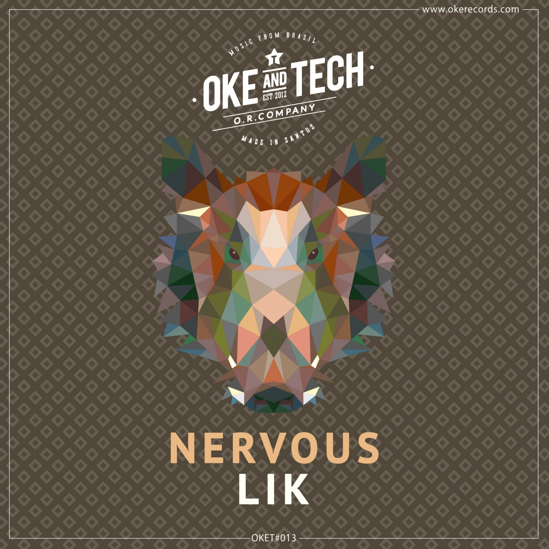 Lik - Nervous (Original Mix)