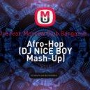 Offbeat Orchestra feat. Moscow Club Bangaz vs. Benny Benassi - Afro-Hop (DJ NICE BOY Mash-Up)