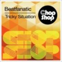 Beatfanatic - Tricky Situation (Martin Davies Remix)