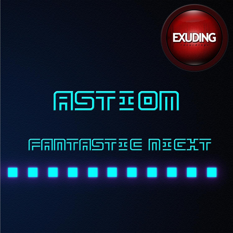 Astiom - Fidelity (Original Mix)