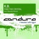 K.B. - Find The Crystal (Manida Remix)