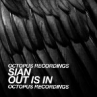 Sian - Out Is In (What Is In Mix)