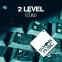 2Level - Found  (Original Mix)
