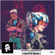Botnek & I See Monstas - Deeper Love (Treovr Remix)