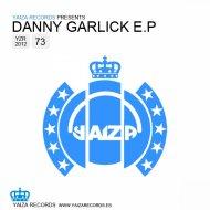 Danny Garlick - Mandragora  (Original Mix)