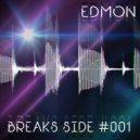 EDMON - Breaksside (#001)