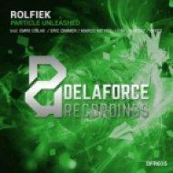 Rolfiek - Particle Unleashed (Tim Lighterz Remix)