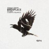 Tomas Crow - Cuervo Blanco (Original Mix)