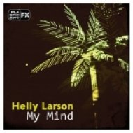 Helly Larson - Come Into My Space (Original Mix)