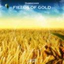 Dubrocker - Fields Of Gold (Original Mix)