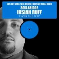 Soulbridge feat. Josiah Ruff - Over The Top, Pt. 2 (Massimo Anelli Mix)