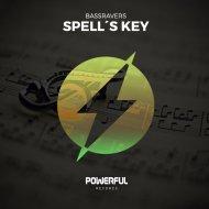 BASSRAVERS - Spell\'s Key (Original Mix)