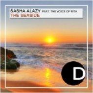 Sasha Alazy feat. The Voice of Rita - The Seaside (Jazzyjok\'s Lazy Lounge Remix)