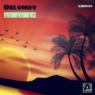 Oblomov - We Love Air (Original Mix)