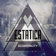 Estatica - Eccentricity (Original Mix)