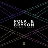 Pola & Bryson feat. Tayah Ettienne - My Detention (Original mix)