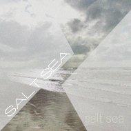 Salt Sea - The Sign Is (Original Mix)