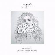 Stephen - Crossfire (Disco\'s Over Remix)