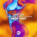 Apster feat. Afrojack, Ambush & Romysa - Drop That (Extended Mix)