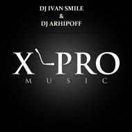 DJ Ivan Smile & DJ Arhipoff - Сlubnika (Original Mix)