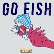 FishFace - Go Fish  (Original Mix)