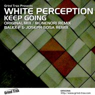 White Perception  - Keep Going (Munenori Remix)