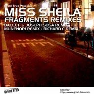 Miss Sheila  - Fragments (Balex F & Joseph Sosa Remix) (Balex F & Joseph Sosa Remix)