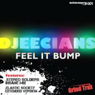Djeecians  - Feel it Bump (Elastic Society Remix)