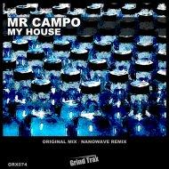 Mr Campo - My House  (Original Mix)