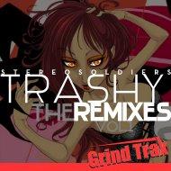 Stereo Soldiers  - Trashy (SS-Machine Remix)