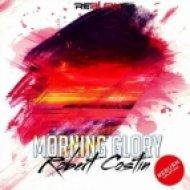 Robert Costin - Morning Glory (Original Mix)