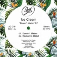 Ice Cream - Doesn\'t Matter (Original Mix)