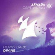Henry Dark - Divine (Extended Mix)